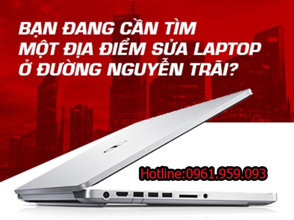 Dịch vụ sửa máy tính, laptop tại nhà đường Nguyễn Trãi