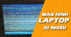 Màn hình laptop bị nhiễu nguyên nhân và cách khắc phục?